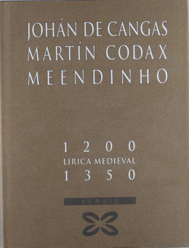 Johan De Cangas, Martin Codax. Meendinho: Unha Fotobiografia (Grandes Obras. Fotobiografias) (Galician Edition)