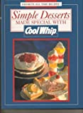 Simple Desserts Made Special with Cool Whip, Kraft Foods Staff, 0785306927