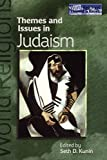 img - for Themes and Issues in Judaism (World Religions: Themes and Issues (Paperback)) book / textbook / text book