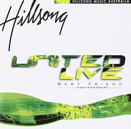 Hillsong United - United Live 2000 Best Friend By Hillsong United - Zortam Music