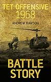Battle Story: Tet Offensive 1968