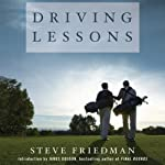 Driving Lessons: A Father, A Son, and the Healing Power of Golf   Steve Friedman
