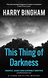 This Thing of Darkness: A hanged man, and an impossible crime (Fiona Griffiths Crime Thriller Series Book 4)
