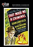 They Made Me a Criminal (The Film Detective Restored Version)