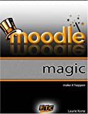 Moodle Magic, Laurie Korte, 0979878705