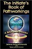 Initiate's Book of Pathworkings Pb