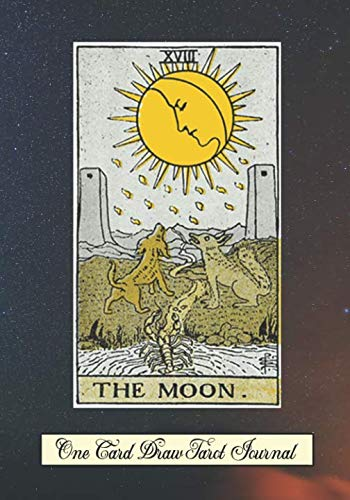 The Moon One Card Draw Tarot Journal: Tracker Blank Notebook and Personal Tarot Card Workbook, Learning Tarot, Tarot Beginners Gift and Helping with Card Intuition