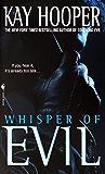 Whisper of Evil: A Bishop/Special Crimes Unit Novel (Evil Trilogy Book 2)