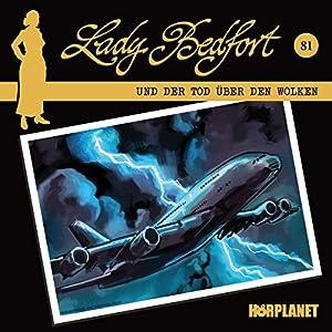Der Tod über den Wolken (Lady Bedfort 81) Hörspiel