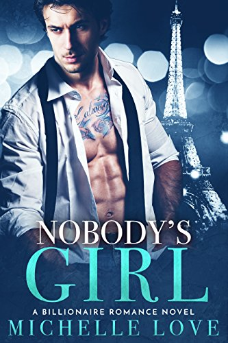 Nobody's Girl: A Billionaire Romance Novel cover