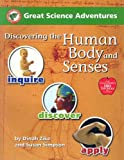 Great Science Adventures Discovering the Human Body And Senses