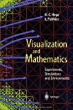 Visualization and Mathematics: Experiments, Simulations and Environments, , 3642638910