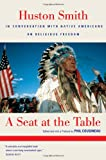 A Seat at the Table, Huston Smith, 0520244397