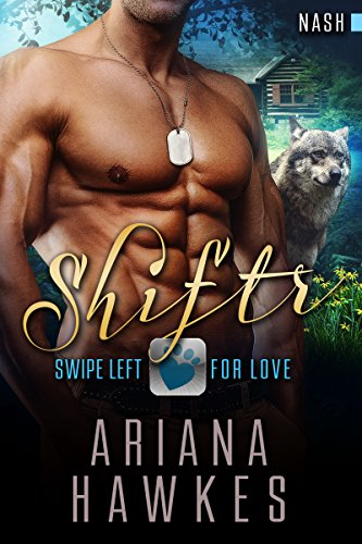 Shiftr: Swipe Left For Love (Nash) BBW Wolf Shifter Romance (Hope Valley BBW Dating App Romance Book 10) by [Hawkes, Ariana]