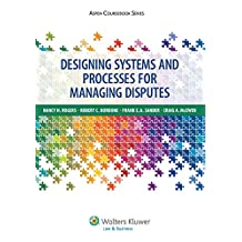 Designing Systems and Processes for Managing Disputes