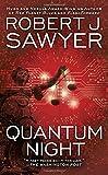 "Robert J. Sawyer, ""Quantum Night"" (Ace, 2016)"