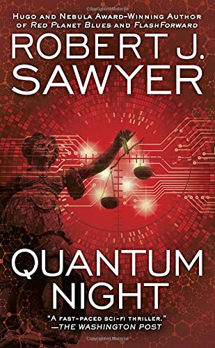 Quantum Night: Robert J. Sawyer: 9780425256428: Amazon.com: Books