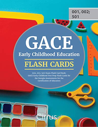 GACE Early Childhood Education Assessment (001, 002; 501): Test Prep Flash Cards for the GACE Early Childhood Education Assessment (001, 002; 501)