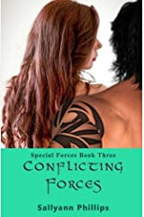 Conflicting Forces (Special Forces) (Volume 3) Paperback