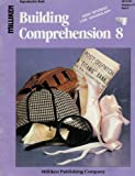 img - for Building Comprehension 8 (High Interest Low Vocabulary, Vocabulary 6-7; Book B) book / textbook / text book