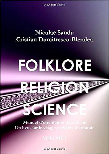 Folklore Religion Science Manuel D Orientation Dans La Vie