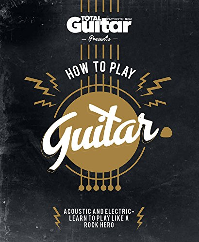 How to Play Guitar: Acoustic and Electric - Learn to Play Like a Rock (Play Acoustic Rock)