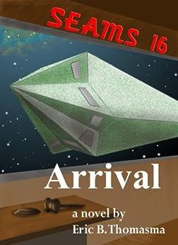 SEAMS16: Arrival by [Thomasma, Eric B.]