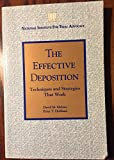 The Effective Deposition, David M. Malone and Peter T. Hoffman, 1556812493