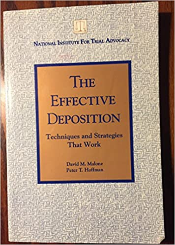 Book The effective deposition: Techniques and strategies that work