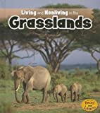 Living and Nonliving in the Grasslands, Rebecca Rissman, 141095384X