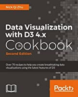 Data Visualization with D3 4.x Cookbook, 2nd Edition Front Cover