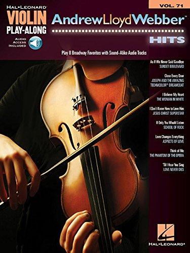 Andrew Lloyd Webber Hits: Violin Play-Along Volume 71 (Hal Leonard Violin Play-Along) Andrew Lloyd Webber Violin