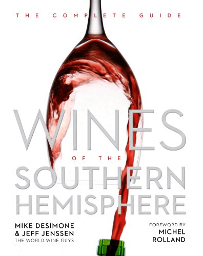 (Wines of the Southern Hemisphere: The Complete Guide)
