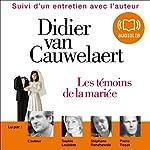 Les témoins de la mariée | Didier Van Cauwelaert