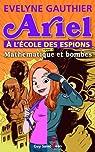 Ariel à l'école des espions, tome 1: Mathématique et bombes par Gauthier