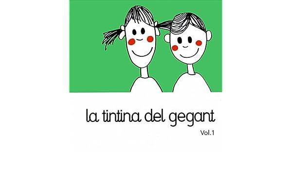 La tintina del gegant, Vol.1 de Escola municipal de musica de vidreres en Amazon Music - Amazon.es