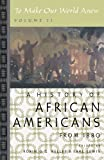 Download To Make Our World Anew: Volume II: A History of African Americans Since 1880 published by Oxford University Press, USA (2005) in PDF ePUB Free Online