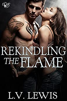 Rekindling the Flame (Den of Sin Book 22) by [Lewis, L.V.]