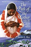 The Path of the Mother, Savitri L. Bess, 034542347X