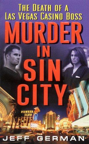 Amazon murder in sin city death of a casino boss ebook jeff murder in sin city death of a casino boss by german jeff fandeluxe Document