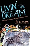 Livin' the Dream, B. Frank, 0981658431
