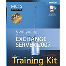 MCTS Self-Paced Training Kit (Exam 70-236): Configuring Microsoft Exchange Server 2007 by Ian McLean (2007-11-07)
