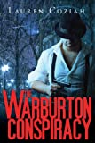 The Warburton Conspiracy, Lauren Coziah, 1622958411