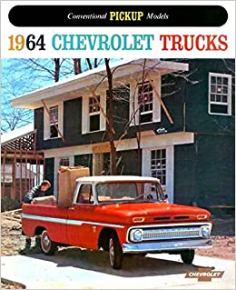 HISTORIC 1964 CHEVY PICKUP TRUCK DEALERSHIP SALES BROCHURE