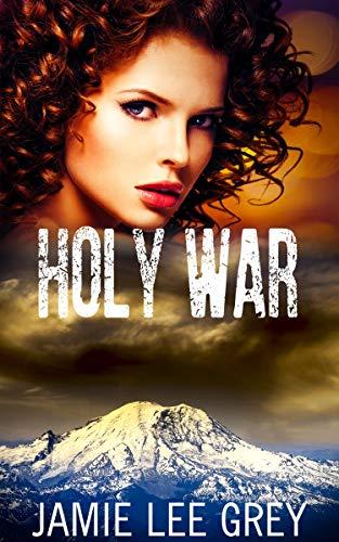 Holy War by [Grey, Jamie Lee]