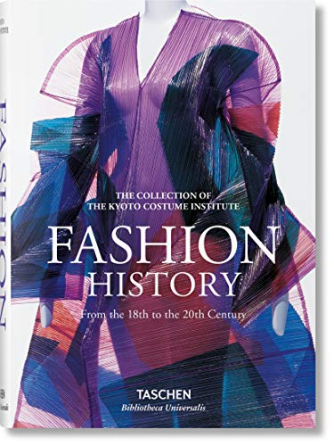 Fashion History From the 18th to the 20th Century: A History from the 18th to the 20th Century Bibliotheca Universalis