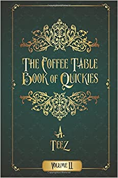 The Coffee Table Book of Quickies Volume II: Volume 2