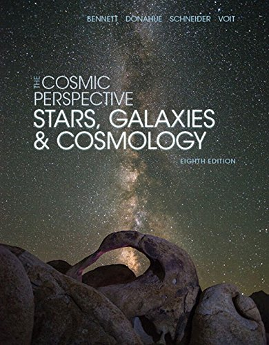 134073827 - The Cosmic Perspective: Stars and Galaxies (8th Edition) (Bennett Science & Math Titles)