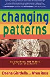 Changing Patterns, Wren Ross and Daena Giardella, 1401907563