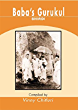 Baba's Gurukul - Shirdi